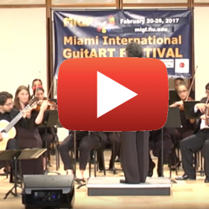 Miami International GuitART Festival: Celil Refik Kaya plays Concerto in D by Castelnuovo-Tedesco